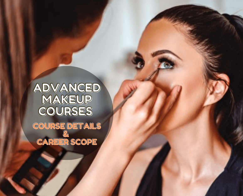 Advanced Makeup Course Details