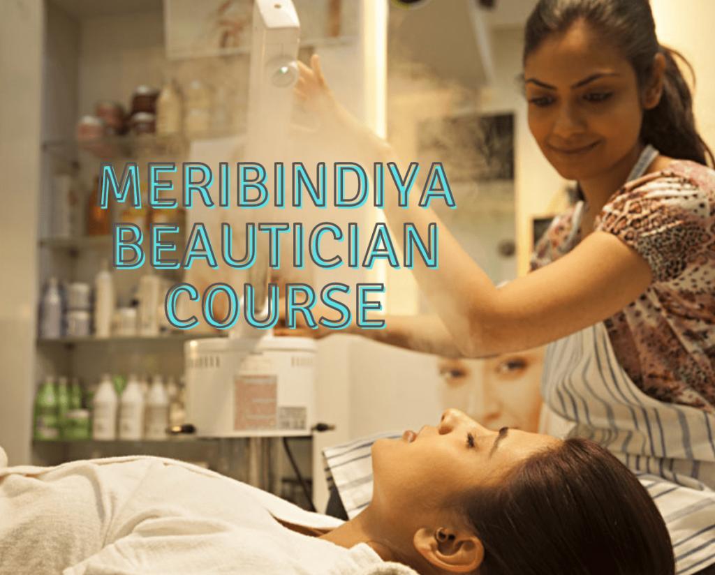 Meribindiya Beautician Course