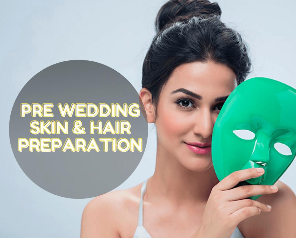 Pre Bridal Treatments