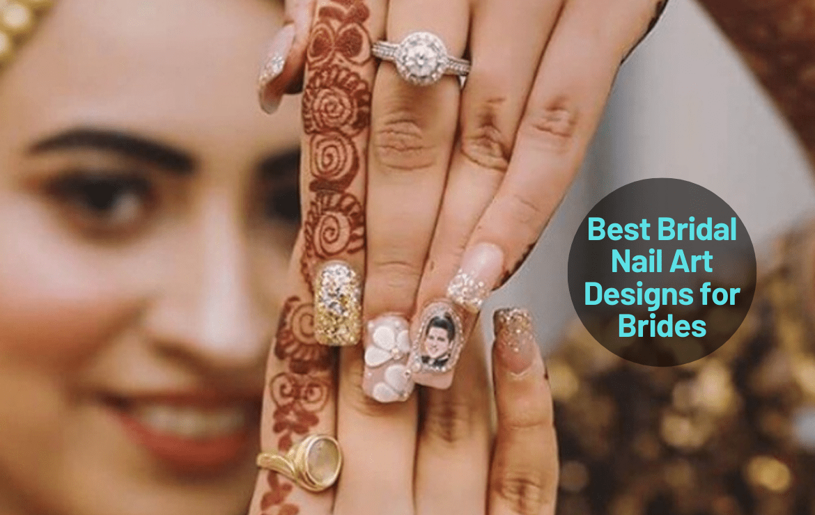 Best Bridal Nail Art Designs for Brides-to-be
