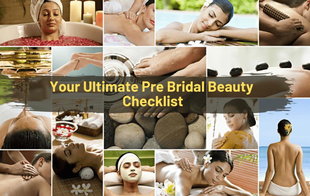 Your Ultimate Pre Bridal Beauty Checklist